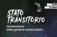 Stato transitorio – autodramma della gente di Monticchiello